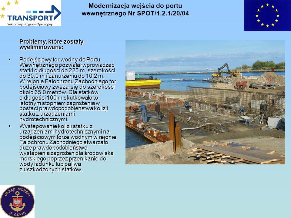 Problemy, które zostały wyeliminowane: Podejściowy tor wodny do Portu Wewnętrznego pozwalał wprowadzać statki o długości do 225 m, szerokości do 30,0