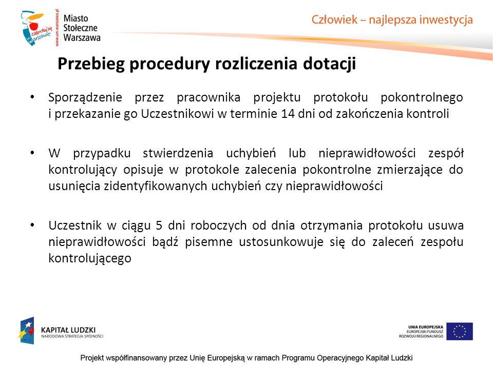 Sporządzenie przez pracownika projektu protokołu pokontrolnego i przekazanie go Uczestnikowi w terminie 14 dni od zakończenia kontroli W przypadku stw
