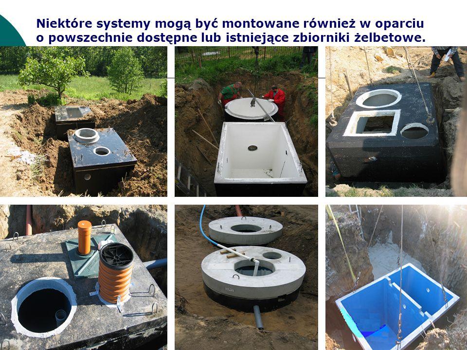Niektóre systemy mogą być montowane również w oparciu o powszechnie dostępne lub istniejące zbiorniki żelbetowe.