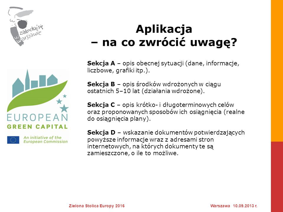 Aplikacja – na co zwrócić uwagę.Zielona Stolica Europy 2016Warszawa 10.09.2013 r.