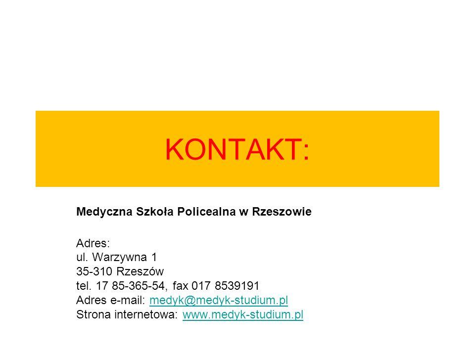 KONTAKT: Medyczna Szkoła Policealna w Rzeszowie Adres: ul. Warzywna 1 35-310 Rzeszów tel. 17 85-365-54, fax 017 8539191 Adres e-mail: medyk@medyk-stud