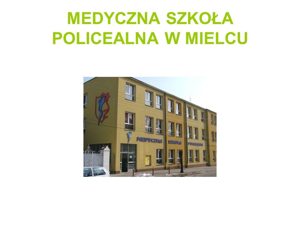 MEDYCZNA SZKOŁA POLICEALNA W MIELCU
