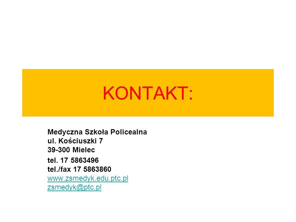 KONTAKT: Medyczna Szkoła Policealna ul. Kościuszki 7 39-300 Mielec tel. 17 5863496 tel./fax 17 5863860 www.zsmedyk.edu.ptc.pl zsmedyk@ptc.pl www.zsmed