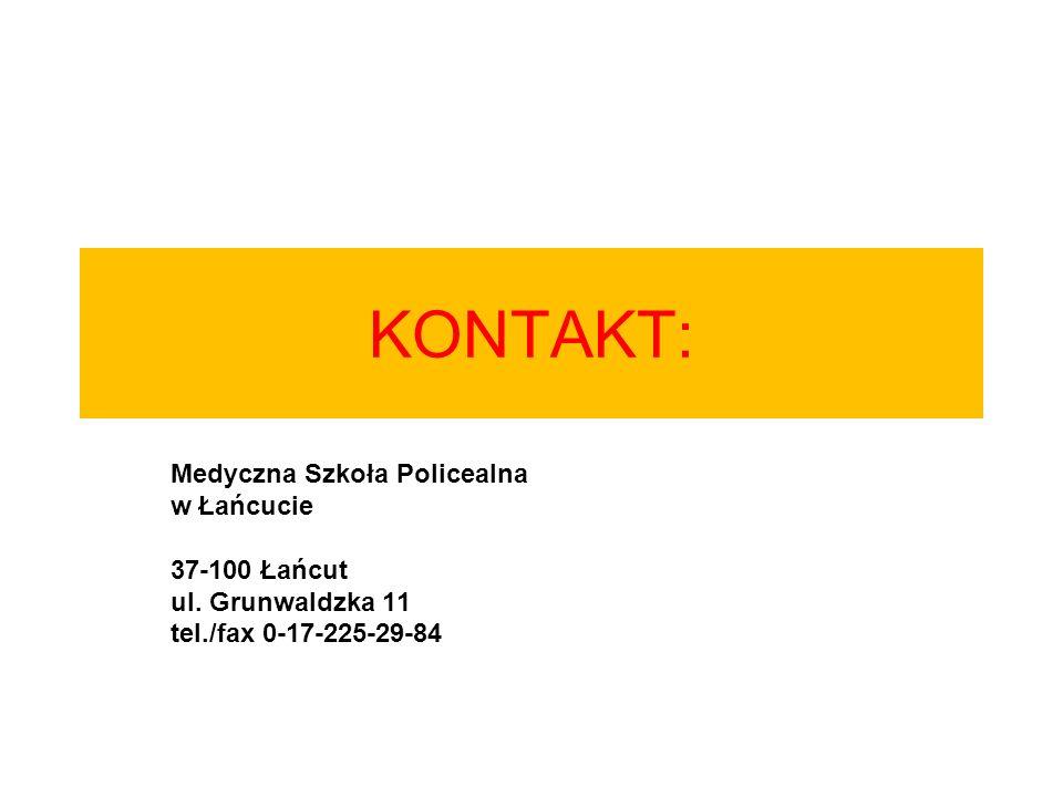 KONTAKT: Medyczna Szkoła Policealna w Łańcucie 37-100 Łańcut ul. Grunwaldzka 11 tel./fax 0-17-225-29-84