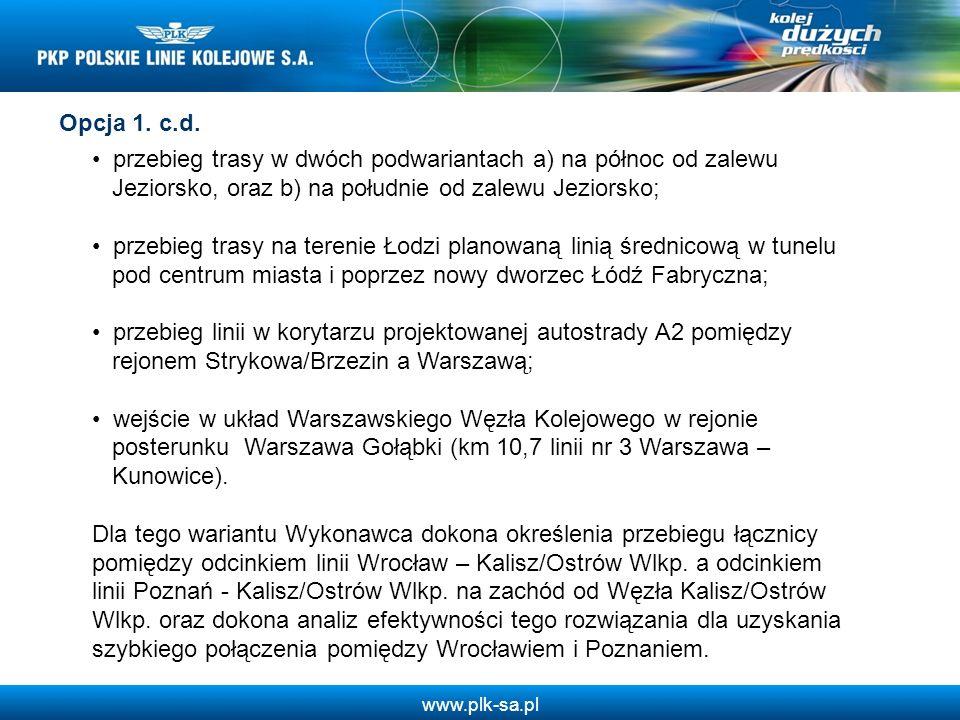 www.plk-sa.pl przebieg trasy w dwóch podwariantach a) na północ od zalewu Jeziorsko, oraz b) na południe od zalewu Jeziorsko; przebieg trasy na tereni