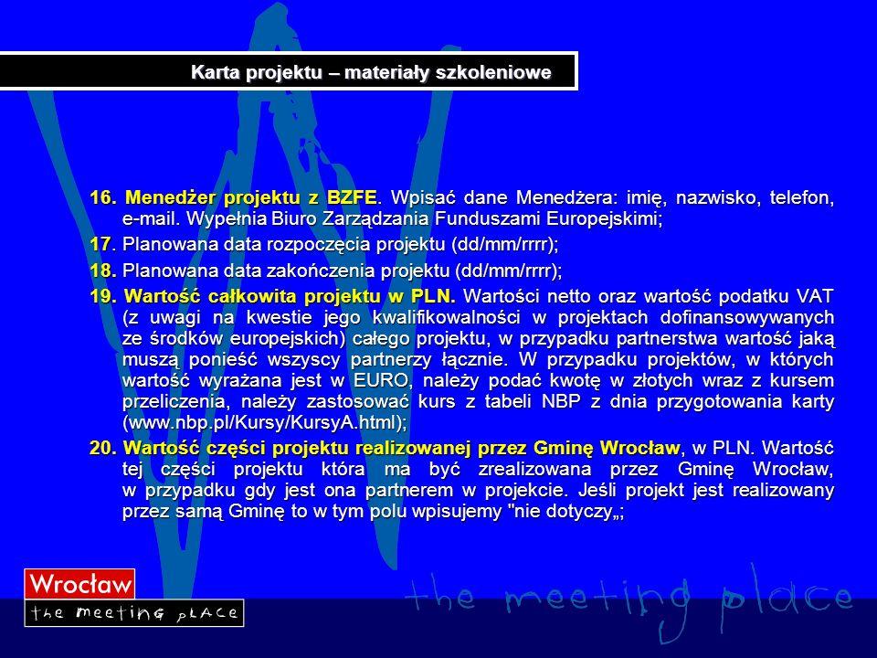 Karta projektu – materiały szkoleniowe 21.Udział własny w PLN.