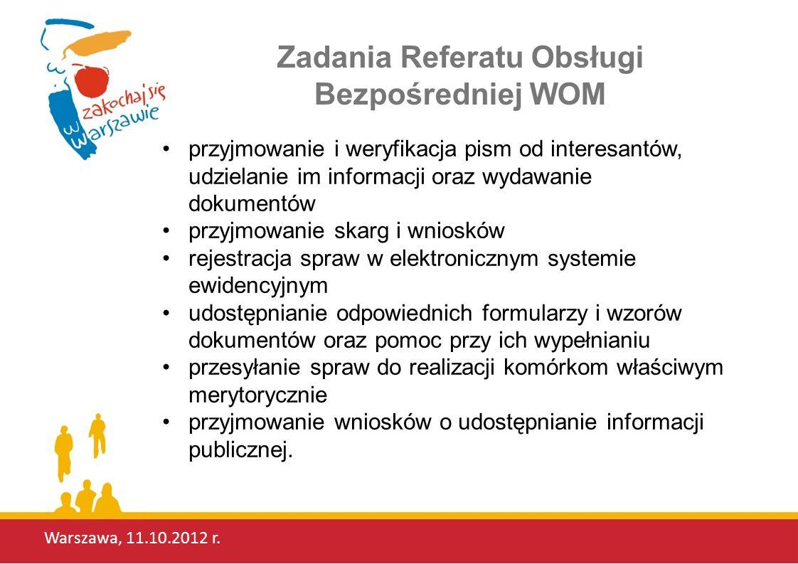 Warszawa, 11.10.2012 r.Urząd Dzielnicy Targówek oferuje swym klientom szereg udogodnień, m.in.