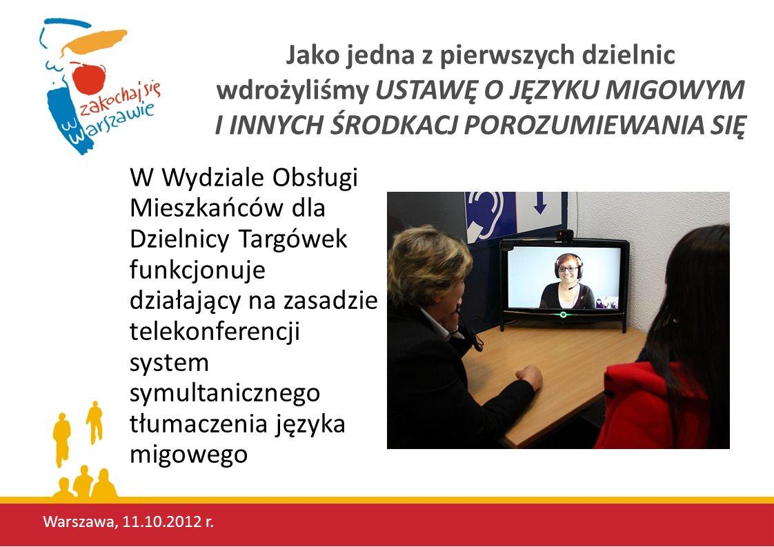 Warszawa, 11.10.2012 r.ABC załatwiania spraw w Urzędzie O czym warto pamiętać.