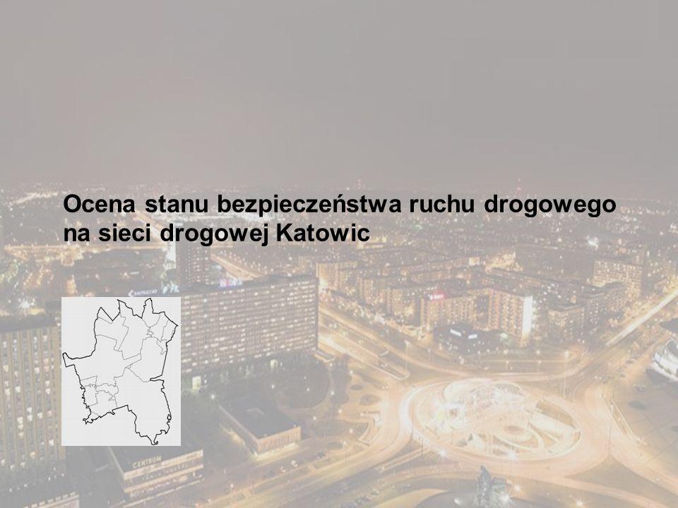 Ocena stanu bezpieczeństwa ruchu drogowego na sieci drogowej Katowic