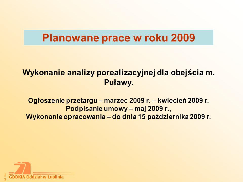 GDDKiA Oddział w Lublinie 13 1.ZAKRES ANALIZY POREALIZACYJNEJ 1.1.
