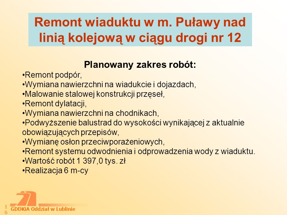 GDDKiA Oddział w Lublinie 17 Dziękuję za uwagę