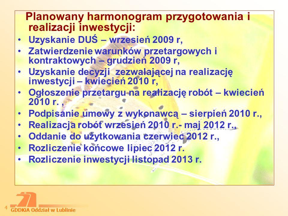 GDDKiA Oddział w Lublinie 5 Budowa jezdni prawej na dług.