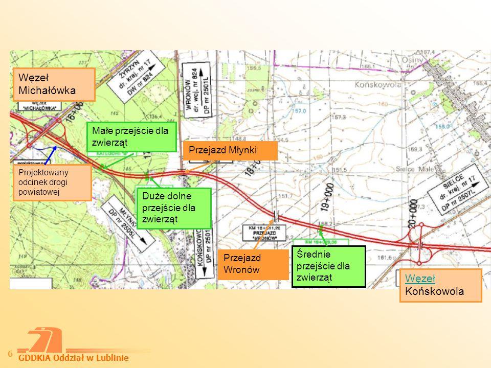 GDDKiA Oddział w Lublinie 7 Węzeł Końskowola Most zintegrowany z przejściem dla zwierząt Przejazd Chrząchówek WęzełWęzeł SielceSielce