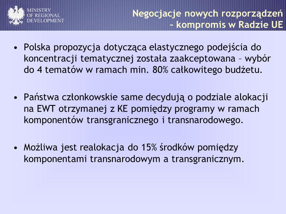 Polska propozycja dotycząca elastycznego podejścia do koncentracji tematycznej została zaakceptowana – wybór do 4 tematów w ramach min. 80% całkowiteg