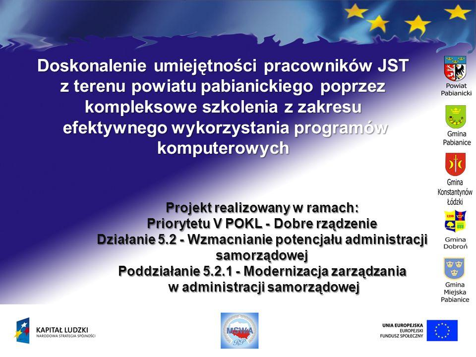 Doskonalenie umiejętności pracowników JST z terenu powiatu pabianickiego poprzez kompleksowe szkolenia z zakresu efektywnego wykorzystania programów k
