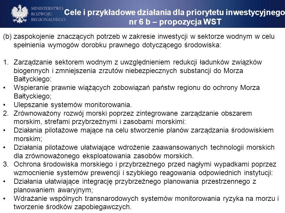 (b) zaspokojenie znaczących potrzeb w zakresie inwestycji w sektorze wodnym w celu spełnienia wymogów dorobku prawnego dotyczącego środowiska: 1.Zarzą