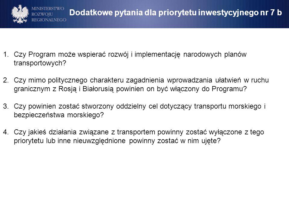 1.Czy Program może wspierać rozwój i implementację narodowych planów transportowych? 2.Czy mimo politycznego charakteru zagadnienia wprowadzania ułatw