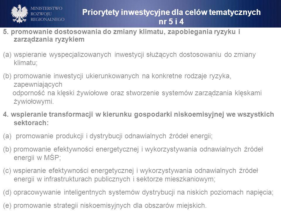 5. promowanie dostosowania do zmiany klimatu, zapobiegania ryzyku i zarządzania ryzykiem (a)wspieranie wyspecjalizowanych inwestycji służących dostoso