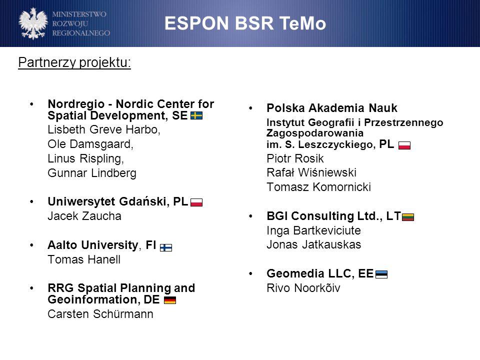 Nordregio - Nordic Center for Spatial Development, SE Lisbeth Greve Harbo, Ole Damsgaard, Linus Rispling, Gunnar Lindberg Uniwersytet Gdański, PL Jace