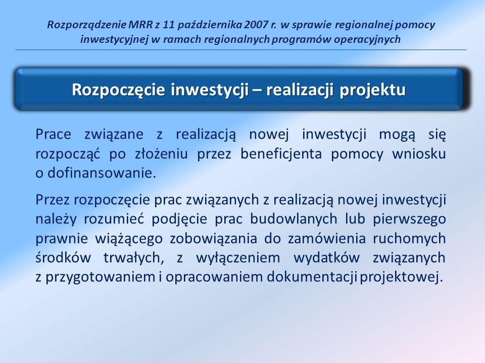Rozporządzenie MRR z 11 października 2007 r. w sprawie regionalnej pomocy inwestycyjnej w ramach regionalnych programów operacyjnych Prace związane z