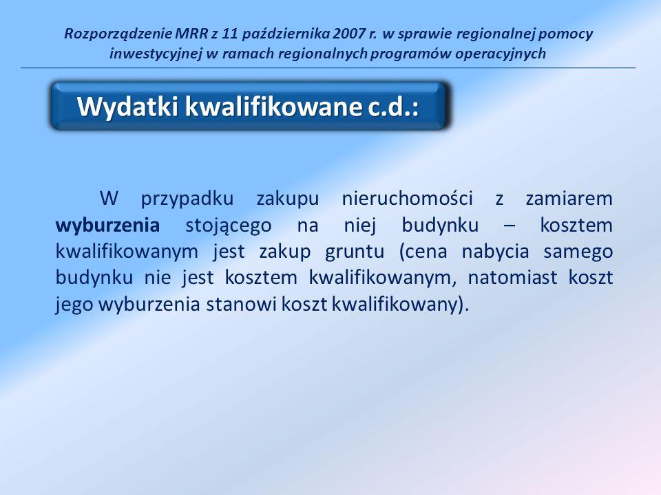 Rozporządzenie MRR z 11 października 2007 r. w sprawie regionalnej pomocy inwestycyjnej w ramach regionalnych programów operacyjnych W przypadku zakup