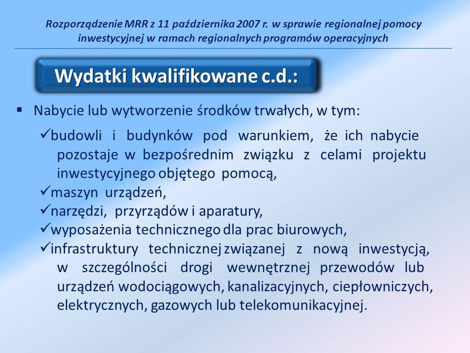 Rozporządzenie MRR z 11 października 2007 r. w sprawie regionalnej pomocy inwestycyjnej w ramach regionalnych programów operacyjnych Nabycie lub wytwo