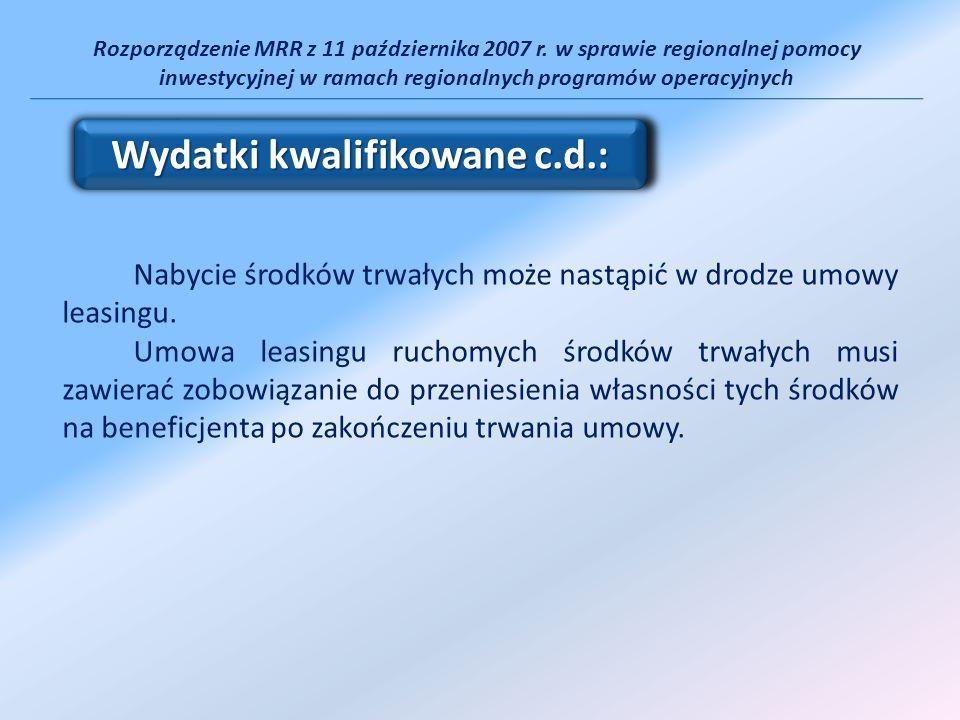 Rozporządzenie MRR z 11 października 2007 r. w sprawie regionalnej pomocy inwestycyjnej w ramach regionalnych programów operacyjnych Nabycie środków t