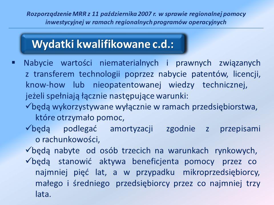 Rozporządzenie MRR z 11 października 2007 r. w sprawie regionalnej pomocy inwestycyjnej w ramach regionalnych programów operacyjnych Nabycie wartości