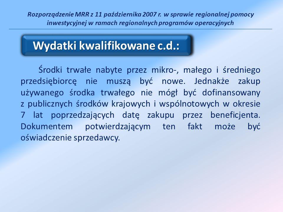 Rozporządzenie MRR z 11 października 2007 r. w sprawie regionalnej pomocy inwestycyjnej w ramach regionalnych programów operacyjnych Środki trwałe nab