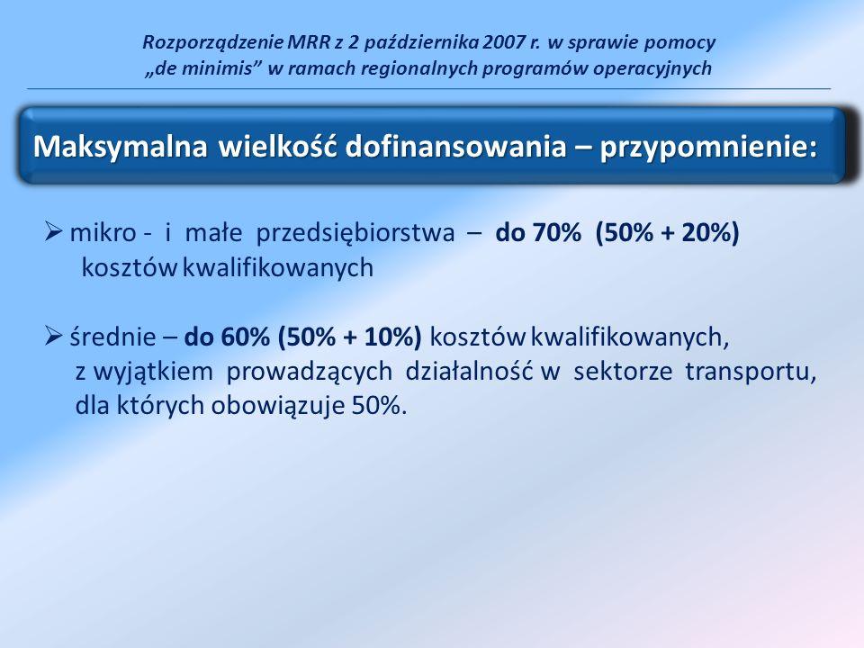 Rozporządzenie MRR z 2 października 2007 r. w sprawie pomocy de minimis w ramach regionalnych programów operacyjnych mikro - i małe przedsiębiorstwa –