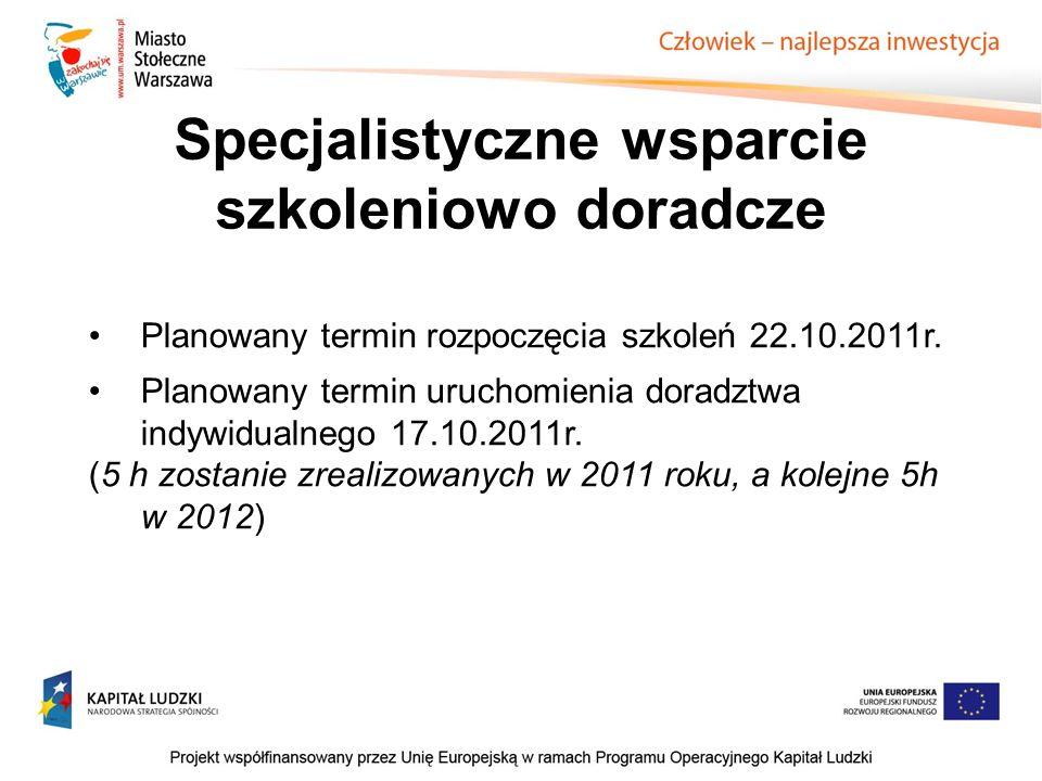 Planowany termin rozpoczęcia szkoleń 22.10.2011r.