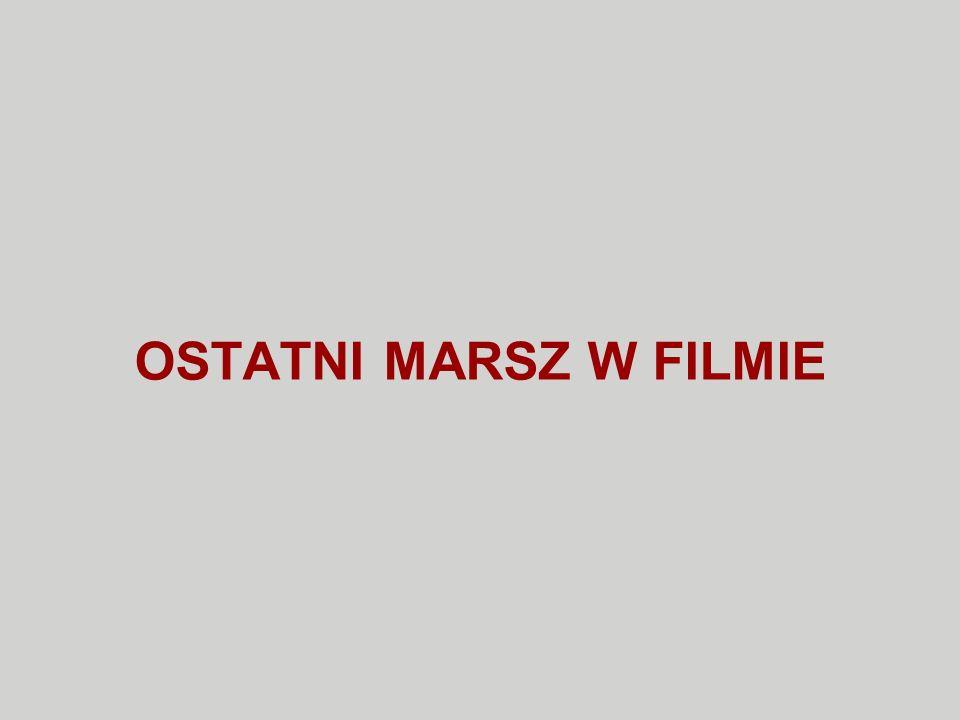 OSTATNI MARSZ W FILMIE