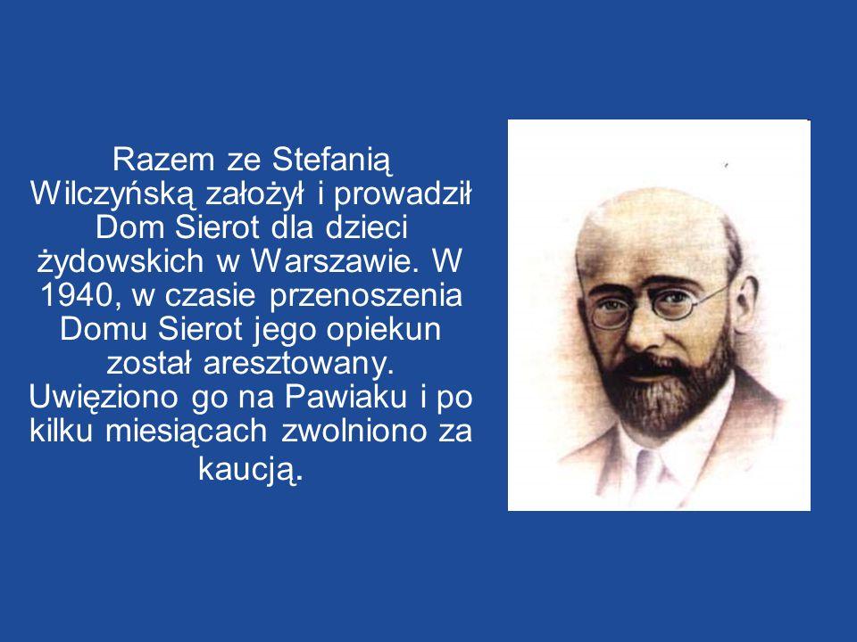 Razem ze Stefanią Wilczyńską założył i prowadził Dom Sierot dla dzieci żydowskich w Warszawie. W 1940, w czasie przenoszenia Domu Sierot jego opiekun