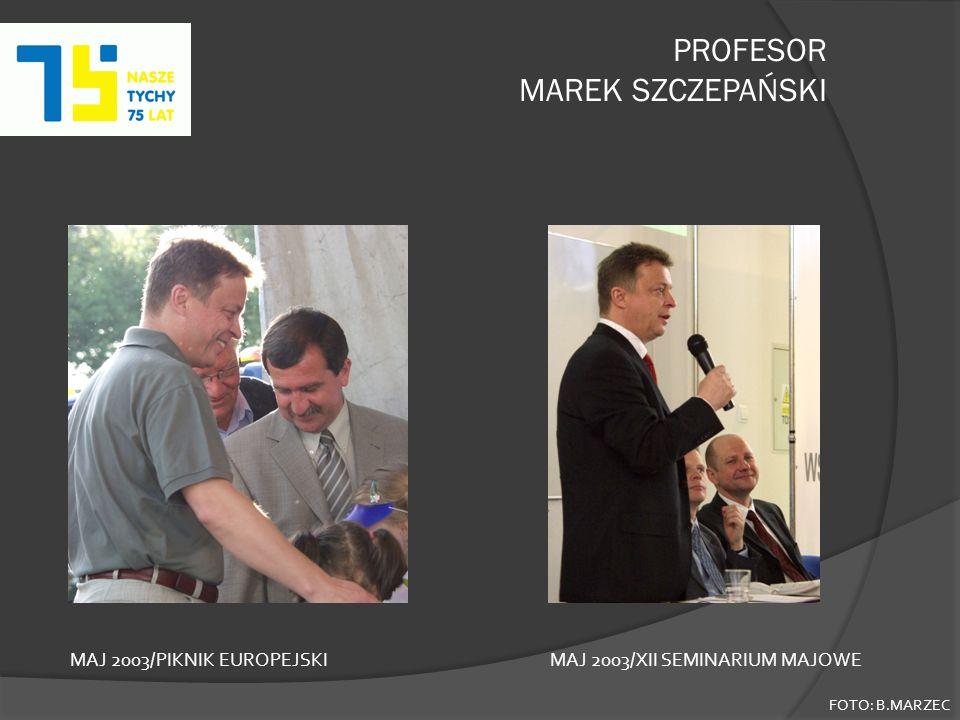PROFESOR MAREK SZCZEPAŃSKI FOTO: B.MARZEC MAJ 2003/PIKNIK EUROPEJSKIMAJ 2003/XII SEMINARIUM MAJOWE