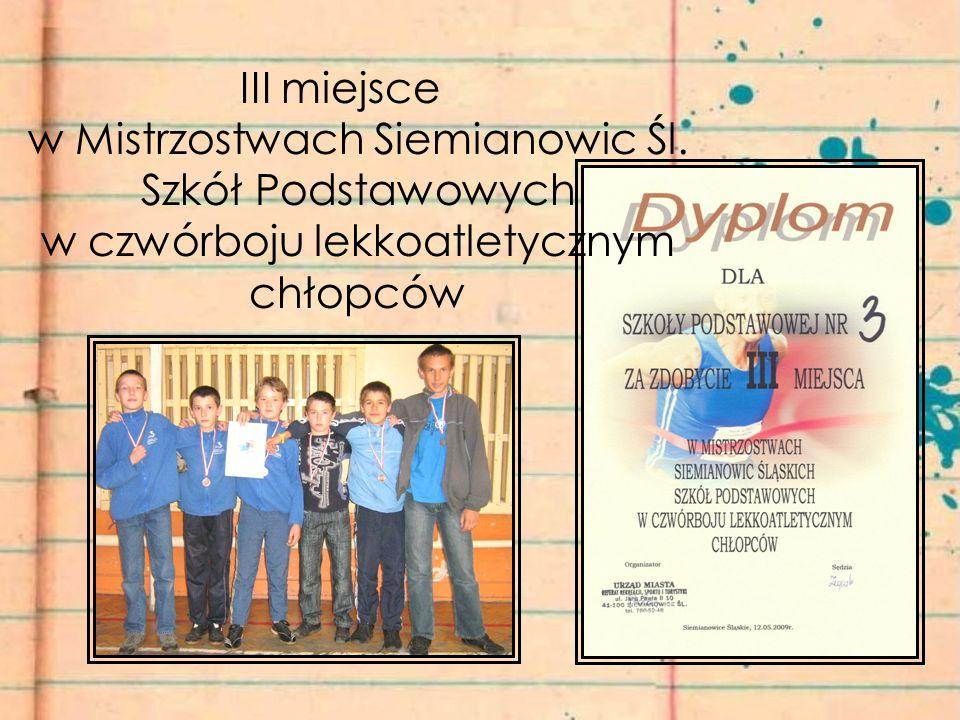 III miejsce w Mistrzostwach Siemianowic Śl.