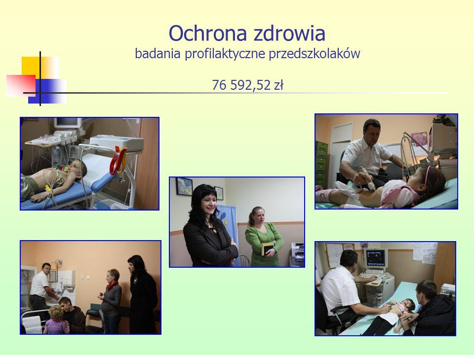 Ochrona zdrowia badania profilaktyczne przedszkolaków 76 592,52 zł