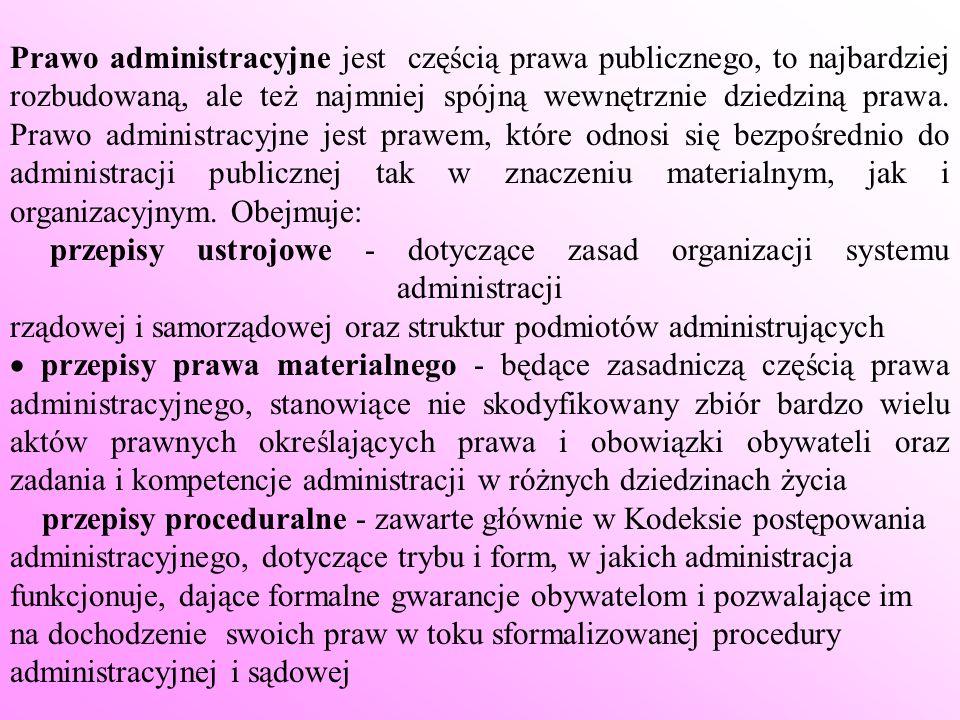 Podział przepisów prawa administracyjnego (źródeł prawa administracyjnego) na: * obowiązujące w sferze zewnętrznej i dotyczące wszystkich podmiotów, mogące więc tworzyć, zmieniać lub uchylać prawa i obowiązki obywateli - przepisy powszechnie obowiązujące * obowiązujące wewnątrz systemu organów administracji i nie tworzące obowiązków ani praw dla obywateli - przepisy prawa wewnętrznego