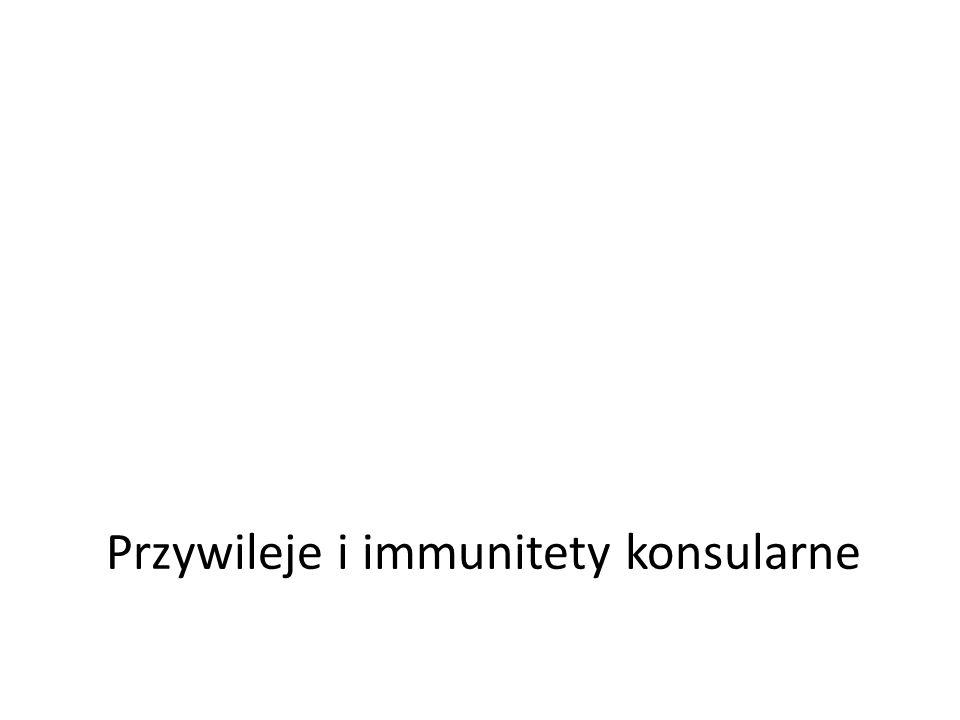 Przywileje i immunitety konsularne