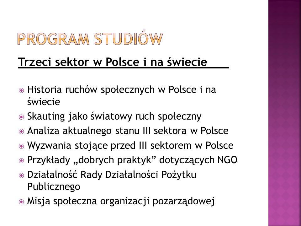 Trzeci sektor w Polsce i na świecie Historia ruchów społecznych w Polsce i na świecie Skauting jako światowy ruch społeczny Analiza aktualnego stanu I