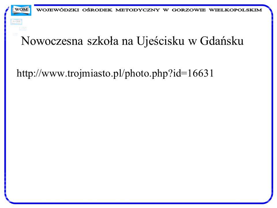 Nowoczesna szkoła na Ujeścisku w Gdańsku http://www.trojmiasto.pl/photo.php?id=16631