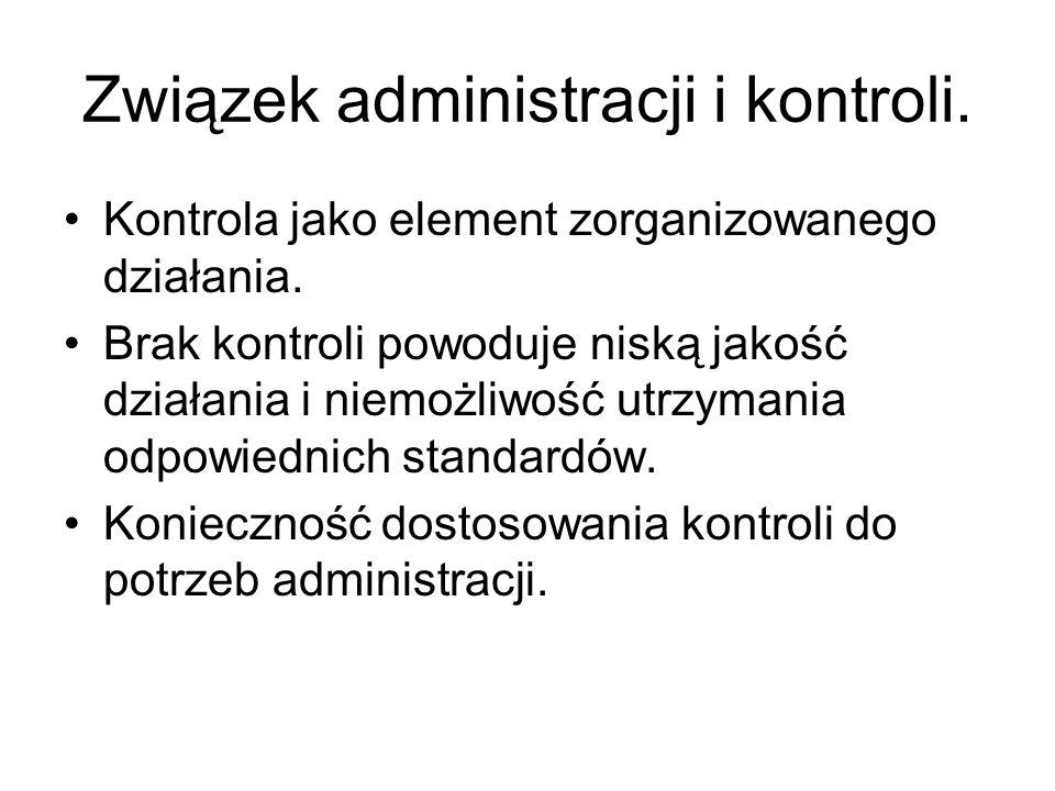 Dlaczego administracja nie może funkcjonować bez kontroli .