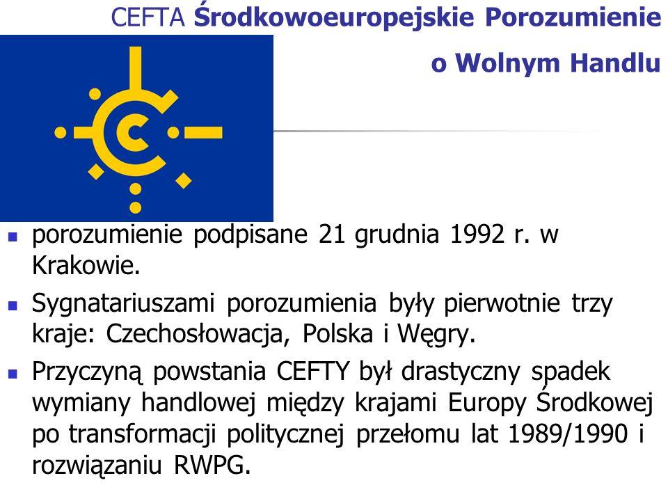 CEFTA Środkowoeuropejskie Porozumienie o Wolnym Handlu porozumienie podpisane 21 grudnia 1992 r. w Krakowie. Sygnatariuszami porozumienia były pierwot