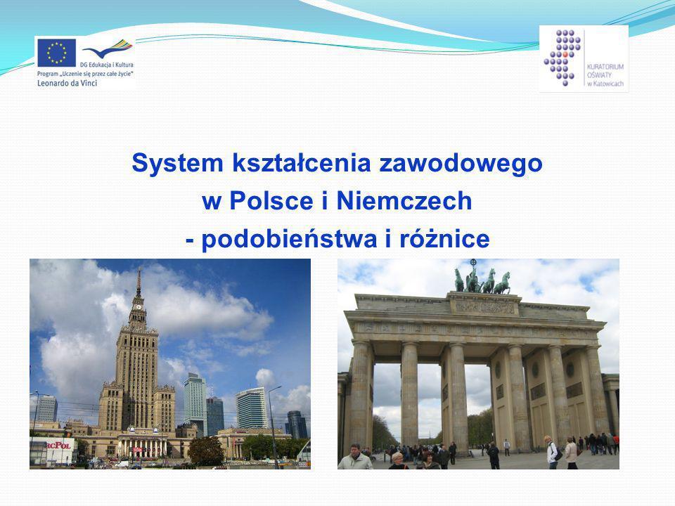 System kształcenia zawodowego w Polsce i Niemczech - podobieństwa i różnice