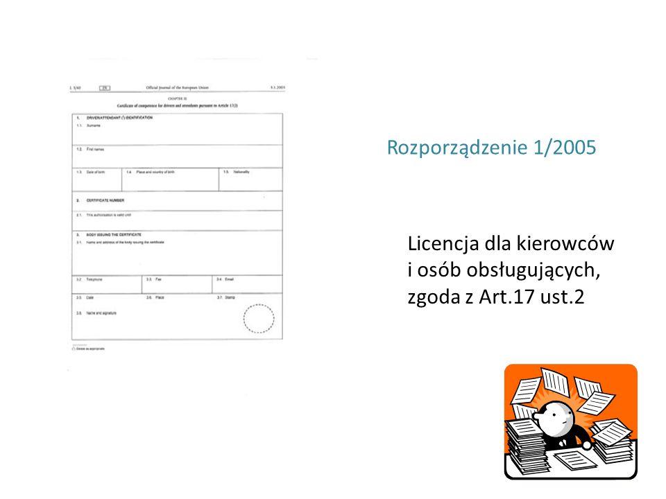 Licencja dla kierowców i osób obsługujących, zgoda z Art.17 ust.2 Rozporządzenie 1/2005
