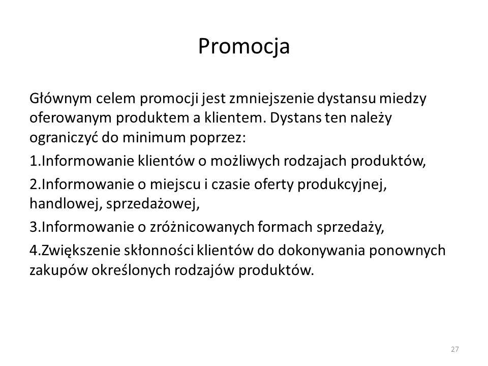 Promocja Głównym celem promocji jest zmniejszenie dystansu miedzy oferowanym produktem a klientem. Dystans ten należy ograniczyć do minimum poprzez: 1