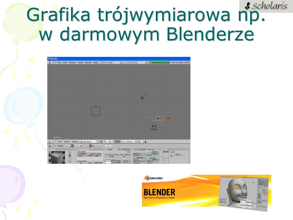 Grafika trójwymiarowa np. w darmowym Blenderze