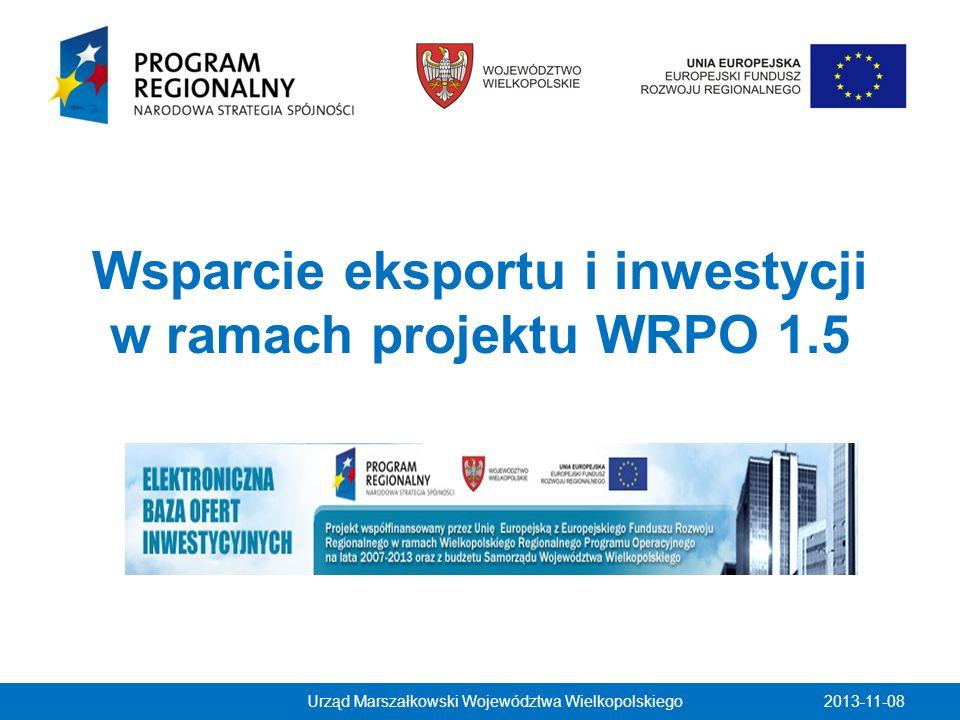 Projekt Kompleksowa promocja gospodarki i inwestycji w Wielkopolsce współfinansowany przez Unię Europejską z Europejskiego Funduszu Rozwoju Regionalnego i z budżetu Samorządu Województwa Wielkopolskiego w ramach Wielkopolskiego Regionalnego Programu Operacyjnego na lata 2007-2013 Urząd Marszałkowski Województwa Wielkopolskiego