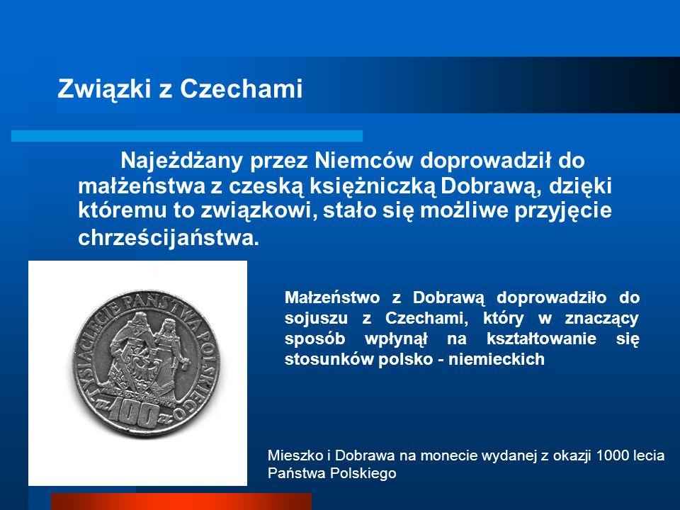 Terytorium państwa Początkowo terytorium państwa Mieszka I ograniczone było jedynie do Wielkopolski. Stopniowo jednak doprowadził on do opanowania sąs