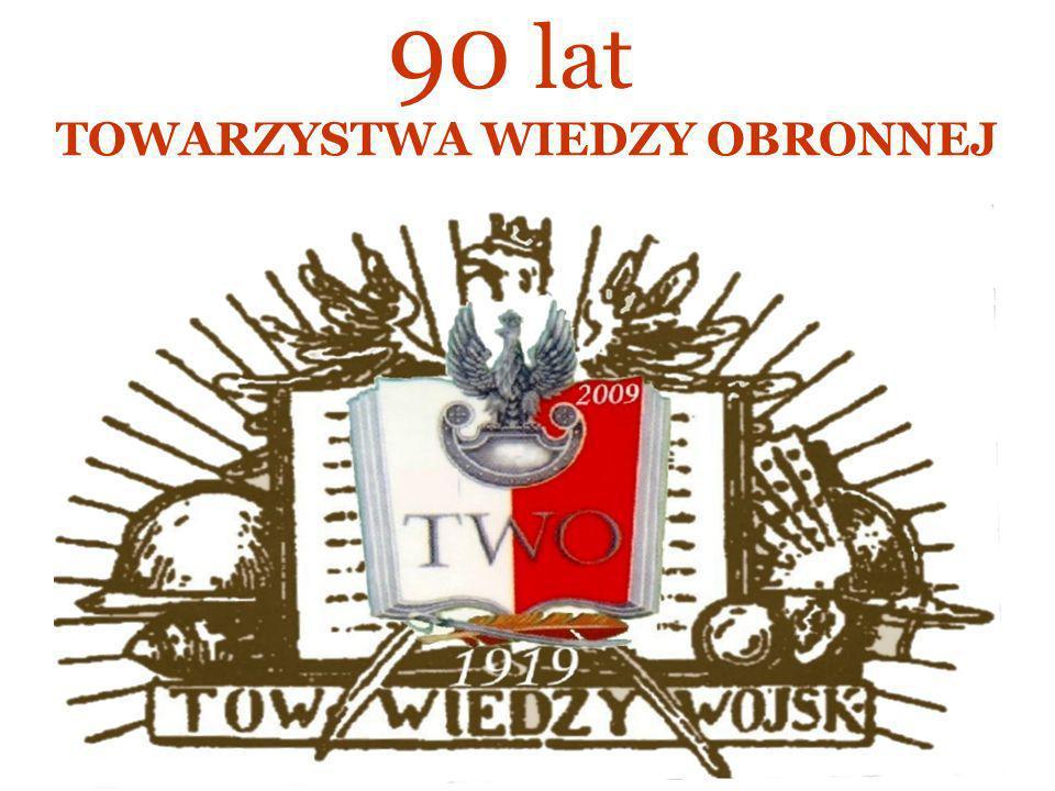 90 lat TOWARZYSTWA WIEDZY OBRONNEJ