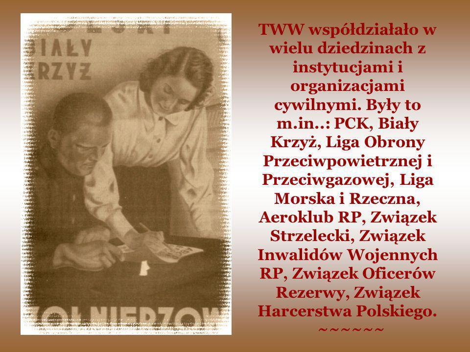 TWW współdziałało w wielu dziedzinach z instytucjami i organizacjami cywilnymi. Były to m.in..: PCK, Biały Krzyż, Liga Obrony Przeciwpowietrznej i Prz